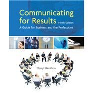 Communicating for Results A Guide for Business and the Professions by Hamilton, Cheryl, 9781439036433
