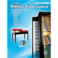 Alfred's Premier Piano Course by Kowalchyk, Gayle; Lancaster, E. L., 9781470626433