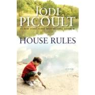 House Rules A Novel by Picoult, Jodi, 9780743296434