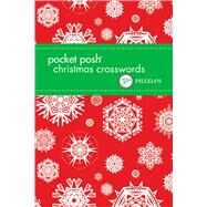 Pocket Posh Christmas Crosswords 8 50+ Puzzles by The Puzzle Society, 9781449476434