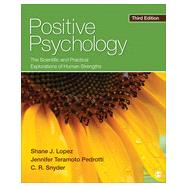 Positive Psychology by Lopez, Shane J.; Pedrotti, Jennifer Teramoto; Snyder, C. R., 9781452276434