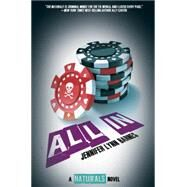 All In ((The Naturals #3)) by Barnes, Jennifer Lynn, 9781484716434