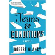 Terms & Conditions by Glancy, Robert, 9781620406434