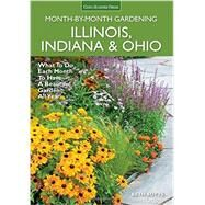 Illinois, Indiana & Ohio Month-by-month Gardening by Botts, Beth, 9781591866435