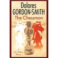 The Chessman by Gordon-Smith, Dolores, 9781847516435