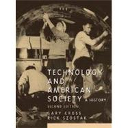 Technology and American Society by Cross, Gary; Szostak, Rick, 9780131896437
