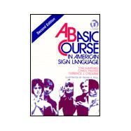 A Basic Course in American Sign Language by Humphries, Tom; Radden, Carol; O'Rourke, Terrence J., 9780932666437