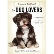 Paws to Reflect for Dog Lovers by O'Day, Devon; McLean, Kim, 9781501816437