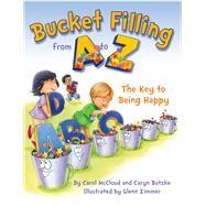 Bucket Filling from a to Z by Butzke, Caryn; Mccloud, Carol; Zimmer, Glenn, 9780997486438