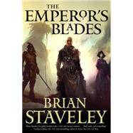 The Emperor's Blades by Staveley, Brian, 9780765336439