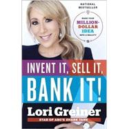 Invent It, Sell It, Bank It! by GREINER, LORI, 9780804176439