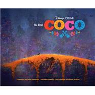 The Art of Coco by Disney Enterprises, Inc.; Lasseter, John; Unkrich, Lee; Molina, Adrian, 9781452156439