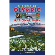The Best of Olympic National Park by Leftridge, Alan, 9781560376439