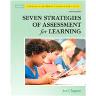 Seven Strategies of Assessment for Learning by Chappuis, Jan, 9780133366440