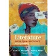 Literature: the Human Experience : Reading and Writing by Abcarian; Klotz; Cohen, 9780312556440