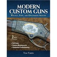 Modern Custom Guns by Turpin, Tom, 9781440236440