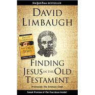 Finding Jesus in the Old Testament by Limbaugh, David, 9781621576440