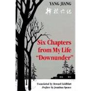Six Chapters from My Life Downunder by Yang, Chiang; Goldblatt, Howard, 9780295966441