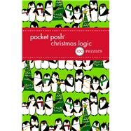 Pocket Posh Christmas Logic 7 100 Puzzles by The Puzzle Society, 9781449476441