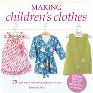 Making Children's Clothes by Hardy, Emma, 9781782496441
