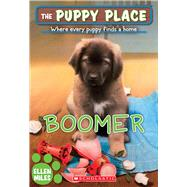 Boomer (The Puppy Place #37) by Miles, Ellen, 9780545726443