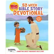 The Big Picture Interactive 52-Week Bible Story Devotional Connecting Christ Throughout God's Story by Unknown, 9781433686443