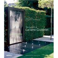 The Gardens of Luciano Giubbilei by Wilson, Andrew; Stuart-smith, Tom; Wooster, Steven, 9781858946443