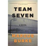 Team Seven by Burke, Marcus, 9780345806444