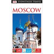 DK Eyewitness Travel Guide: Moscow by DK Publishing, 9781465426444