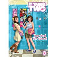 Two Cool for School by Payton, Belle, 9781481406444