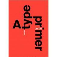 A Type Primer by Kane, John, 9780205066445