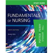 Study Guide for Fundamentals of Nursing by Ochs, Geralyn, R. N., 9780323396448