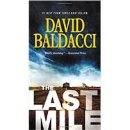 The Last Mile by Baldacci, David, 9781455586448