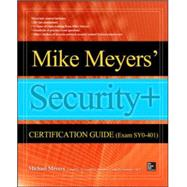 Mike Meyers' CompTIA Security+ Certification Guide (Exam SY0-401) by Meyers, Mike; Rogers, Bobby E., 9780071836449
