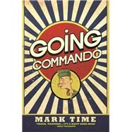 Going Commando by Time, Mark, 9781784186449