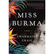 Miss Burma by Craig, Charmaine, 9780802126450