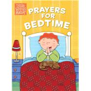 Prayers for Bedtime (padded board book) by Unknown, 9781433686450