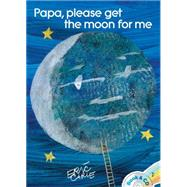 Papa, Please Get the Moon for Me Book & CD by Carle, Eric; Carle, Eric; Tucci, Stanley, 9781481416450