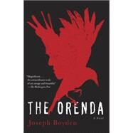 The Orenda by Boyden, Joseph, 9780345806451
