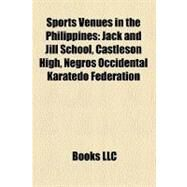 Sports Venues in the Philippines : Jack and Jill School by , 9781156616451