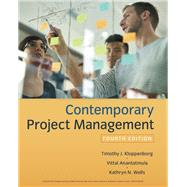 "Contemporary Project Management by Kloppenborg, Timothy; Wells, Kathryn (""Kate""); Anantatmula, Vittal S., 9781337406451"
