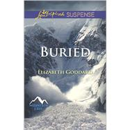 Buried by Goddard, Elizabeth, 9780373446452