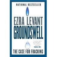 Groundswell by Levant, Ezra, 9780771046452