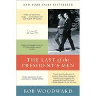 The Last of the President's Men by Woodward, Bob, 9781501116452