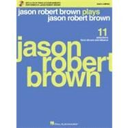 Jason Robert Brown Plays Jason Robert Brown : Vocal Accompaniments Men's Edition at Biggerbooks.com