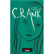Crank by Hopkins, Ellen; Sepulveda, Sandra, 9786074006452