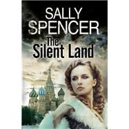 The Silent Land by Spencer, Sally, 9780727886453