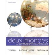 Deux mondes (Student Edition) by Terrell, Tracy; Rogers, Mary; Kerr, Betsy; Spielmann, Guy, 9780073386454