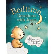 Bedtime Devotions With Jesus by Tommy Nelson Publishers, 9780718036454