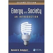 Energy and Society: An Introduction, Second Edition by Schobert; Harold H., 9781439826454